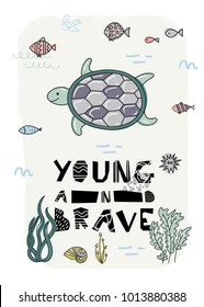 Cartoon marine underwater poster. Vector illustration. T-Shirt Design & Printing, clothes for kids. Young and brave