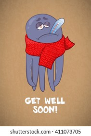 Cartoon octopus sick. Bad feeling. Wishing a speedy recovery. Vector illustration