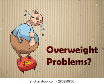 Cartoon Overweight Sad Person Standing on a Scale Crying, Overweight Problems written Beside, Vector Illustration.