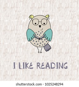 Cartoon owl. I like reading. Cute Hand Drawn illustration