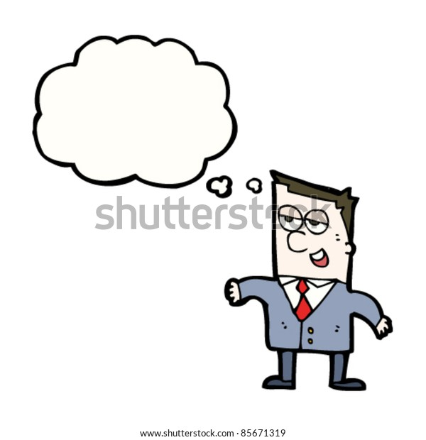 cartoon smarmy businessman with thought bubble