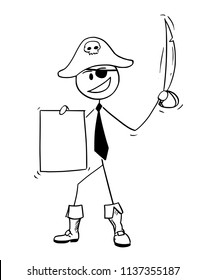 Cartoon stick drawing conceptual illustration of pirate businessman with eye patch, sabre and agreement. Business concept of unethical business.