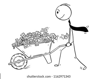 Cartoon stick drawing conceptual illustration of man or businessman or politician pushing wheelbarrow full of money or cash or banknotes.