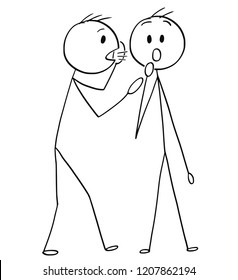 Cartoon stick drawing conceptual illustration of man or businessman whispering a secret in the ear of surprised man.