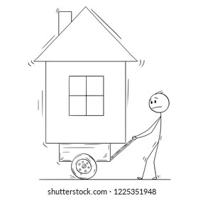 Cartoon stick drawing conceptual illustration of man pushing his family house on handcart, cart barrow or pushcart. Business concept of property expenses.