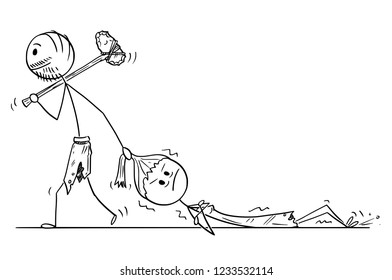 Cartoon stick drawing conceptual illustration of prehistoric man or caveman dragging woman as contemporary relationship metaphor.