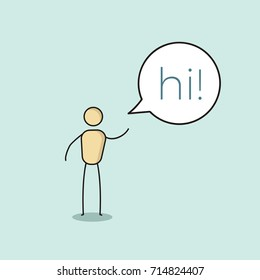 Cartoon stick figure character saying hi on a speech bubble. Vector illustration design in eps10