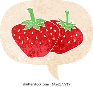cartoon strawberry with speech bubble in grunge distressed retro textured style