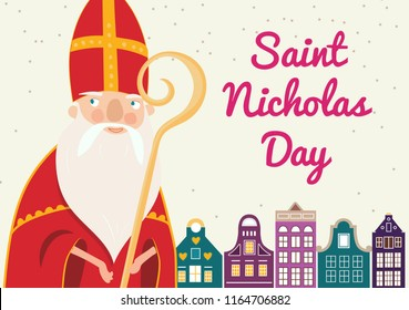 Cartoon style greeting card with Saint Nicholas (Sinterklaas) with mitre and pastoral staff and with cute holland houses on the background. Vector illustration.