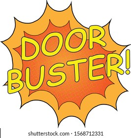 "A cartoon style starburst in fiery colors with comic book-style dot screen and the words, ""Door Buster!"""