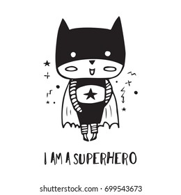 Cartoon superhero in black costume. Cute animal. Can be used for invitation cards and drawing poster, T-shirt Print and cartoon character.