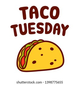Cartoon taco drawing with text Taco Tuesday. Traditional Mexican food vector illustration.
