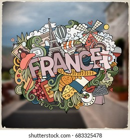 Cartoon vector hand drawn Doodle France word illustration. Colorful detailed, with lots of objects funny vector artwork. Blurred photo background