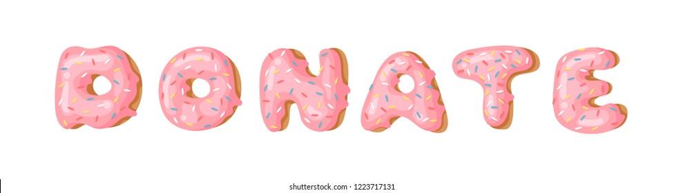 Cartoon vector illustration donut and word DONATE. Hand drawn drawing sweet bun. Actual Creative art work bake