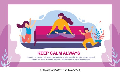 Cartoon Woman Meditate on Sofa, Children Jump. Keep Calm Always Vector Illustration. Tired Mother and Naughty Kids. Motherhood Patience, Mom Meditation, Mindfulness. Son Daughter Play Indoors