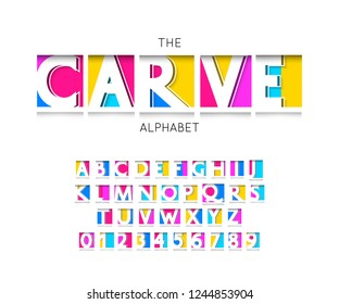 Carve font and alphabet vector numbers and letters for bright design