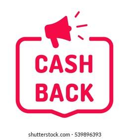Cash back. Badge with megaphone icon. Flat vector illustration on white background.