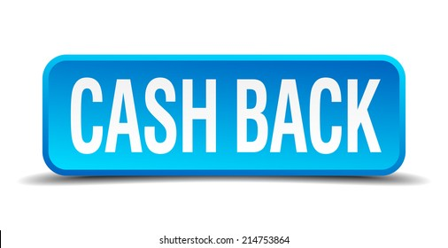 cash back blue 3d realistic square isolated button