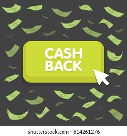 Cash back button concept. Dollar money rain. Hundred banknotes flying. Seamless finance background. Vector illustration.