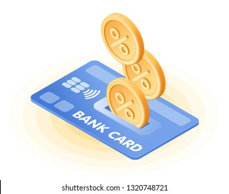 The cash back to a credit card. Flat isometric illustration of coins with percentage sign are dropping into bank card. The refund money service, bank deposit profit, income, cashback vector concept.