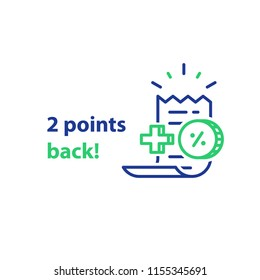 Cash back, earn points for every purchase concept, reward program, discount coupon, vector line icon