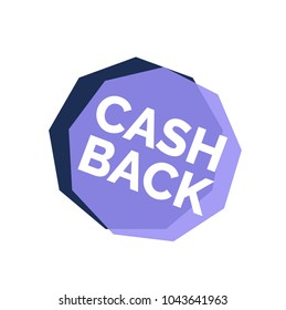 Cash back lettering with violet and lilac transparent nonagons. Inscription can be used for leaflets, posters, banners.