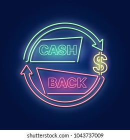 Cash back. A neon sign in a retro style.The shining banner. A bonus upon purchase. Incentive action.Vector illustration.