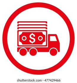 Cash Lorry rounded icon. Vector illustration style is flat iconic symbol, red color, white background.