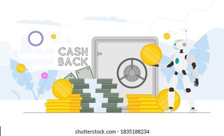 Cashback banner. The robot is holding money. Robot assistant with a gold coin in his hands. A mountain of money. Dollars, bundles of money, gold coins. Vector.