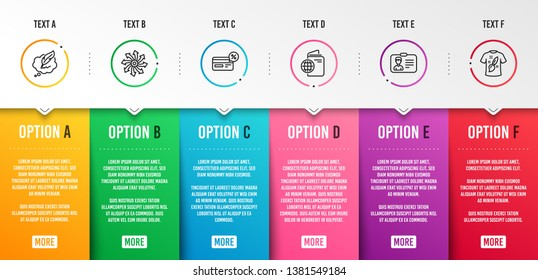 Cashback, Identification card and Versatile icons simple set. Travel passport, Copyright chat and T-shirt design signs. Non-cash payment, Person document. Infographic template. 6 steps timeline
