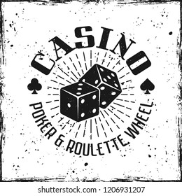 Casino emblem with gambling dice jackpot on textured background vector illustration