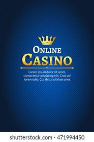 Casino logo template poster. Online Casino background design.