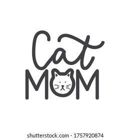 Cat mom lettering print with kitten muzzle vector illustration. Calligraphic card logo isolated on white background. Decorative inscription with pet face