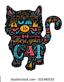 """cat silhouette. Vector illustration of cute cat silhouette with quote """"Home is where your cat is"""""""