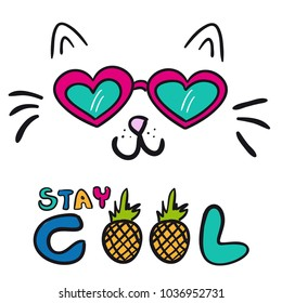 Cat stay cool vector illustration drawing with writing, black outlines of cat's head, cat snout with ears and  glasses