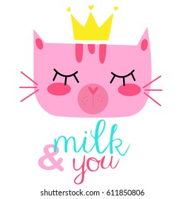 Cat vector with crown,T-shirt Print,milk and you,animal drawing,Children illustration for School books and more.