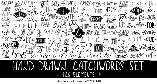 Catchwords and ampersands big set. Collection of hand drawn catchwords for your design. Modern handwritten calligraphy and lettering. Vector illustration.