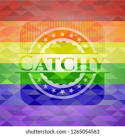Catchy on mosaic background with the colors of the LGBT flag