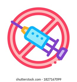 Categorical Injection Ban Icon Vector. Outline Categorical Injection Ban Sign. Isolated Contour Symbol Illustration