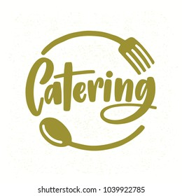 Catering company logo with elegant lettering handwritten with cursive font decorated with fork and spoon. Creative food service logotype isolated on white background. Modern vector illustration.