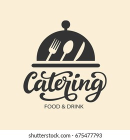 Catering vector logo badge. Cater service sign, outdoor dinner, restaurant business retro design with hand written modern calligraphy. Elegant lettering logotype, vintage style.
