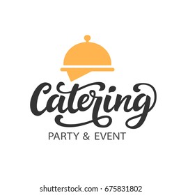 Catering vector logo badge with hand written modern calligraphy. Elegant lettering logotype, vintage retro style. Restaurant service for events and party.