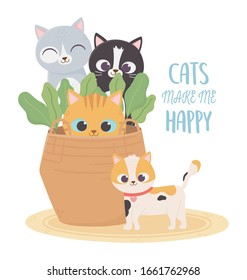 cats make me happy, pets cats in wicker basket plants cartoon vector illustration