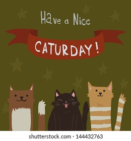 Cat's Saturday Postcard. The cute vector postcard with funny cats for everyone who celebrate weekend and holidays.