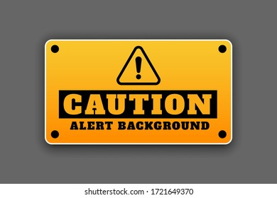 caution alert background signage attention sign design