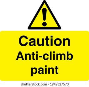 Caution anti climb paint sign board