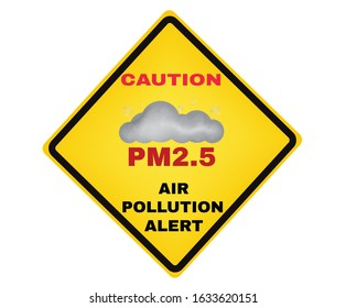 Caution board with message Caution PM2.5 air pollution alert,  PM 2.5 dust protection concept, beware and careful yellow rhombus sign, warning symbol, vector illustration.
