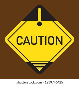 Caution Board Sinage danger message