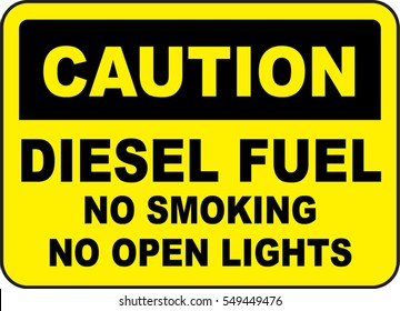 caution diesel fuel no smoking no open lights