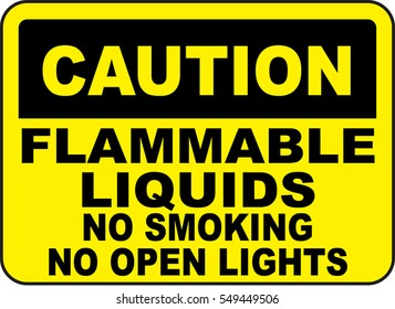 caution flammable liquids no smoking no open lights